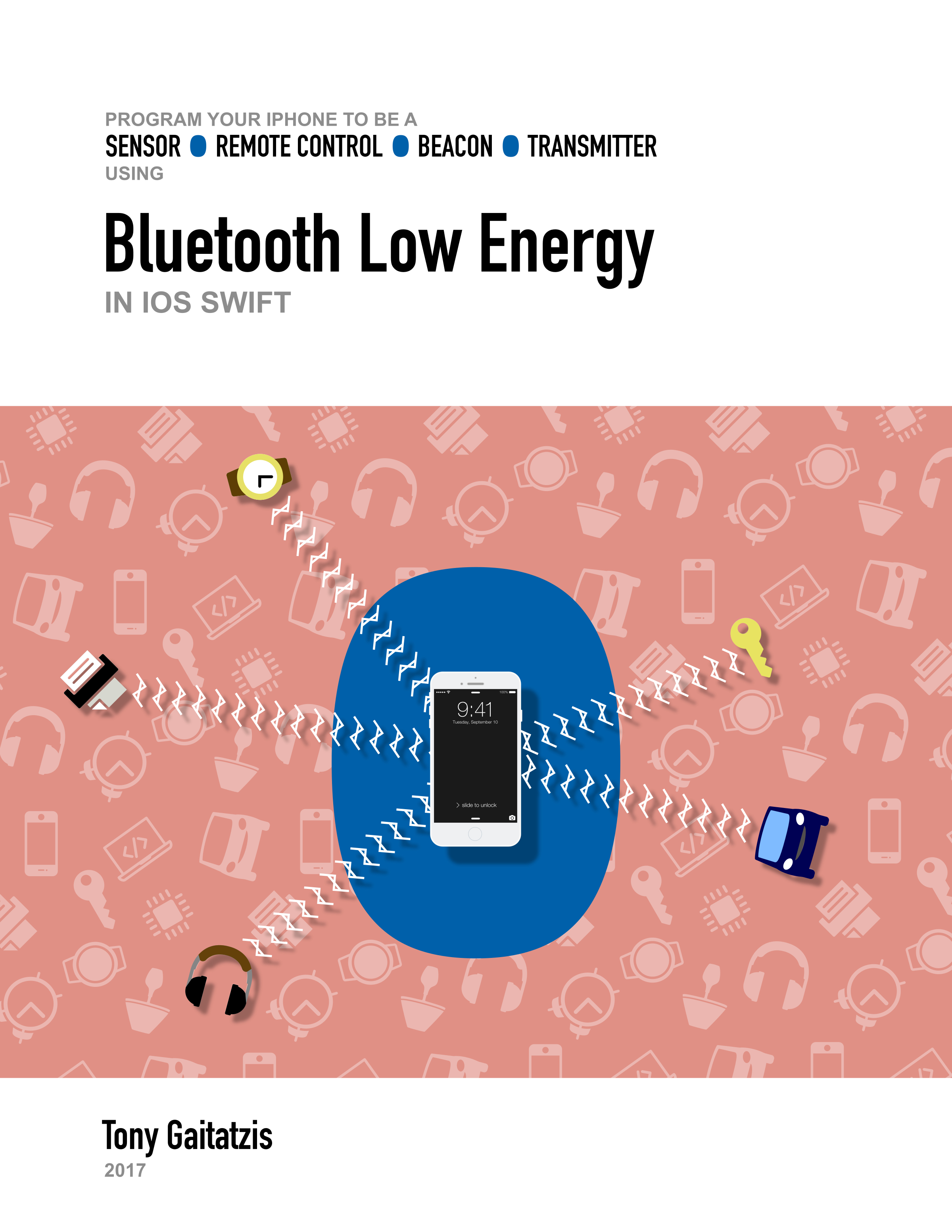 Bluetooth low energy in ios swift: your guide to programming the.